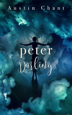 "The Cover of Peter Darling, with the silhouette of Peter standing amidst a mass of blueish clouds that makes up the background. The text at the top, in white, says ""Austin Chant"", and the text in the middle, also white, says ""Peter Darling."" The font changes between ""Peter"" and ""Darling,"" from a regular serif font to a curly, cursive-like script."